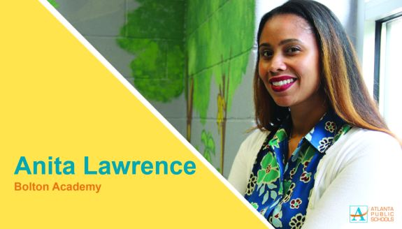 Anita Lawrence is the new principal of Bolton Academy in Northwest Atlanta, located within the North Atlanta Cluster. Ms. Lawrence has successfully developed practices for and monitored implementation of world language programs across the Atlanta metropolitan area. She most recently served as Primary Years Program principal at Wesley International Academy, an APS charter school where students receive daily lessons in Mandarin. As an educational consultant, she developed interdisciplinary Spanish curricular tools and facilitated the opening of the GLOBE Academy, a dual language charter school in DeKalb County. From 2008 to 2013, she coordinated world language and ESOL instruction for the entire APS system, moving the District to compliant in the 2009 Title III federal audit status. During her five-year tenure at APS' Mays High School, she taught Spanish, chaired the foreign language department, and served as academy leader. Ms. Lawrence has matriculated at Kennesaw State University (educational leadership certification), Simmons College (master's in urban elementary education), and Brandeis University (Bachelor's in psychology/Spanish).